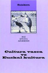 Cultura vasca vs. Euskal kultura liburua