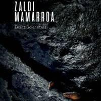 'Zaldi mamarroa', Ekaitz Goienetxea