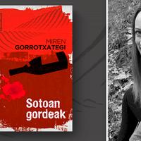 'Sotoan gordeak', Miren Gorrotxategi