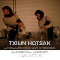 'Txilin hotsak', Ane Gebara eta Josune Velez de Mendizabal