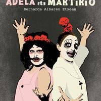 'Adela eta Martirio Bernarda Albaren etxean'