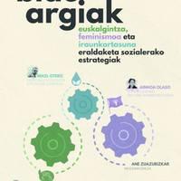 'Eraldaketa soziala euskalgintza, feminismoa eta jasangarritasunaren eskutik'