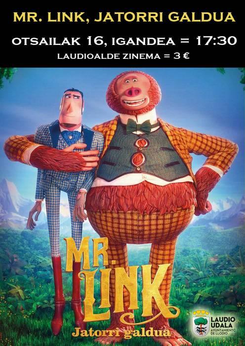[ZINEMA] 'Mr. Link, jatorri galdua'