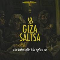 [BAKARRIZKETA] 'Giza Saltsa'
