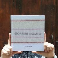 'Gorerri bisuala', Zaloa Ipiña