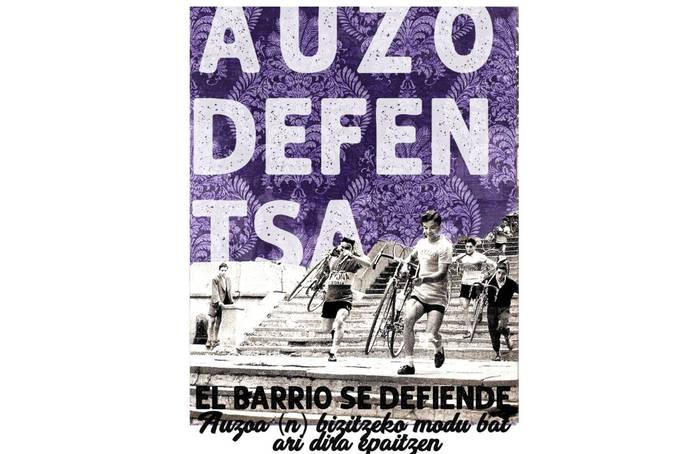 Auzodefentsa: auzoa defendatzen da