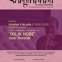 Itziar Rekalde: 'Ixilik Hobe'