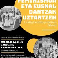 [TAILERRA] 'Feminismoa eta Euskal Dantzak uztartzen'