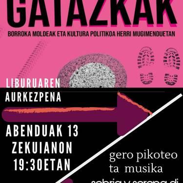 [AURKEZPENA] 'Gatazkak: Borroka moldeak eta kultura politikoa herri mugimenduetan'