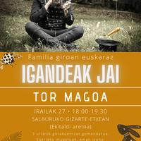 Igandeak Jai: Tor Magoa