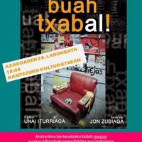 Euskaraldia: 'Buah txabal'
