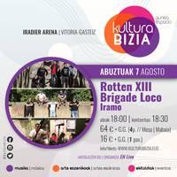 Rotten XIII, Brigade Loco eta Iramo