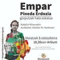 'Gorputzak hala eskatuta', Empar Pineda Erdozia