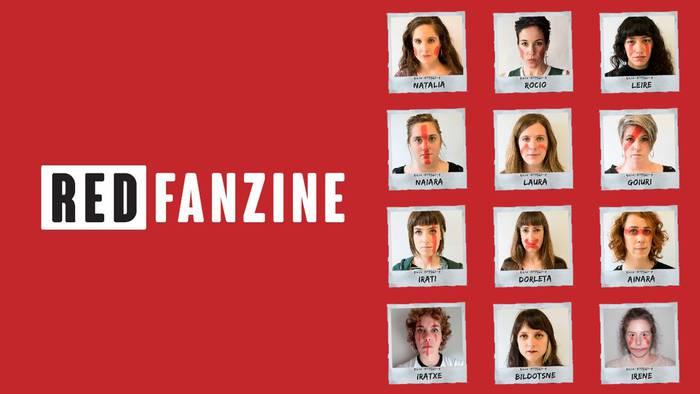 Red Fanzine: hilekoaren estigmak apurtzeko lehergailu kulturala