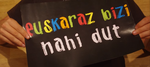 [HERRI-LASTERKETA] 'Euskaraz Bizi Nahi Dut'