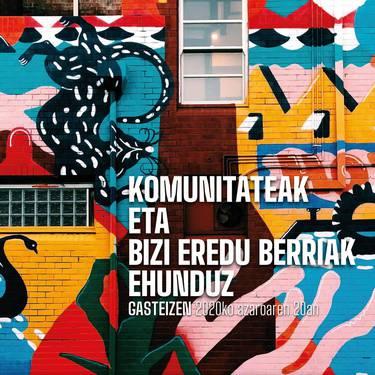 'Komunitateak eta bizi eredu berriak ehunduz'