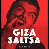 'Gizasaltsa', Aitor Vinagret