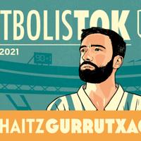'FutbolisTOK', Zuhaitz Gurrutxaga