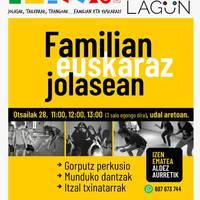 [GURASOLAGUN] Familian euskaraz jolasean