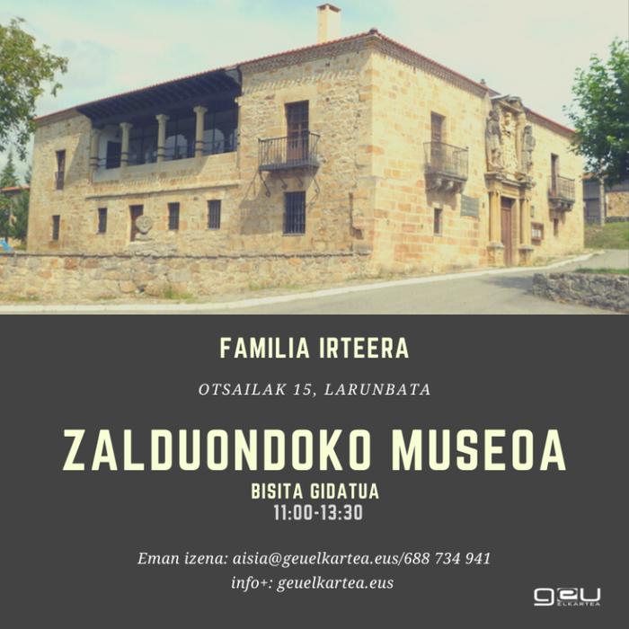 [FAMILIENTZAKO EKINTZA] Zalduondoko museo etnografikoa