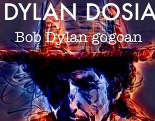Dylan dosia: Bob Dylan gogoan