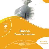 'Basoa, basotik itsasora'